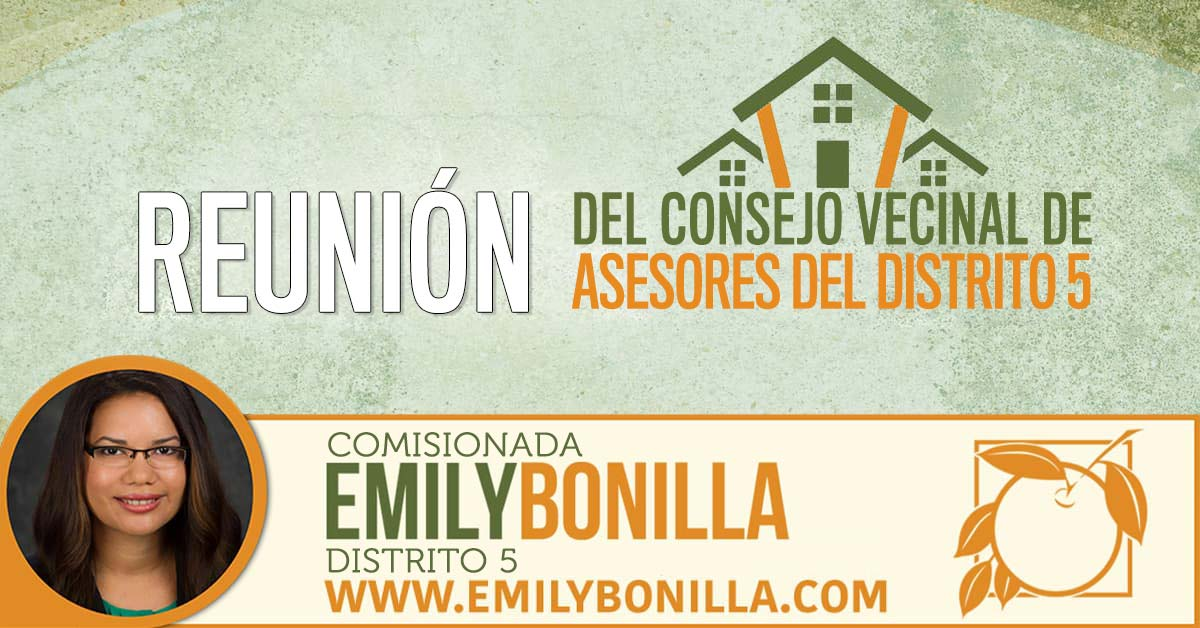 Comisionada Emily Bonilla - Reunión del Consejo Vecinal de Asesores del Distrito 5