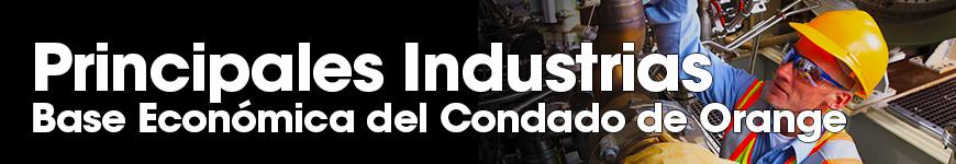 Principales Industrias: Base Económica del Condado de Orange
